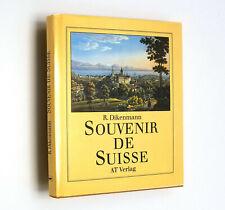 Souvenir de Suisse Rudolf Dikenmann HC DJ 1984 Art Engravings Illustrations