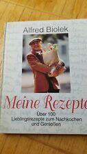 Alfred Biolek * meine Rezepte > 100 Lieblingsrezepte zum Genießen & Nachkochen