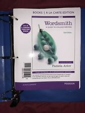 Wordsmith : A Guide to College Writing (Sixth Edition) by Pamela Arlov