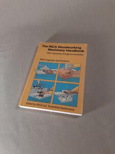 The INCA Woodworking Machinery Handbook - Saw Jointer Planer. Useful tips & Jigs