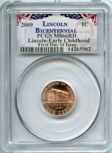 2009-P Lincoln Early Childhood Cabin PCGS MS66 RD First Day of Issue