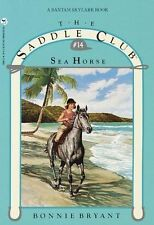 Saddle Club 14: Sea Horse by Bonnie Bryant (Paperback, 1991)