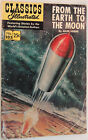 Classics Illustrated 105 From The Earth To The Moon by Jules Verne, HRN 169 1969