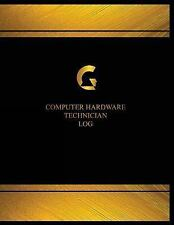 Centurion Logbooks/Record Bks.: Computer Hardware Technician Log (Log Book,...