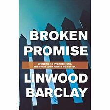 Broken Promise: Promise Falls Trilogy Book 1 by Linwood Barclay Hardback book