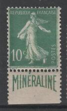 "FRANCE N° 188 A "" SEMEUSE 10c  BANDE PUBLICITAIRE  MINERALINE "" NEUF x TB N710"