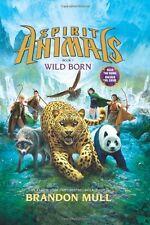 Wild Born (Spirit Animals),Brandon Mull