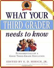 What Your Third Grader Needs to Know (Revised Edition): Fundamentals of a Good T