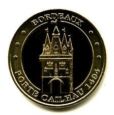 33 BORDEAUX Porte Cailhau, 2011, Monnaie de Paris