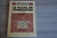 LE PACHA DE TOMBOUCTOU  / Le Livre Moderne Illustré /HC3