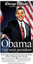 Chicago Tribune - 11/5/08 Obama Our next President