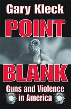 Point Blank: Guns and Violence in America (Paperback or Softback)