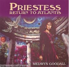 MEDWYN GOODALL - Priestess: Return To Atlantis (UK 6 Tk CD Album)