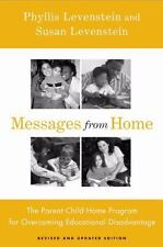 Messages From Home: The Parent-Child Home Program For Overcoming Educational Dis