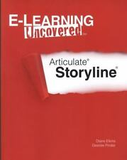 E-Learning Uncovered: Articulate Storyline, Pinder, Desiree, Elkins, Diane, Good