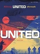 HILLSONG UNITED - AFTERMATH SHEET MUSIC SONG BOOK