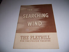 1944 FULTON THEATRE PLAYBILL - THE SEARCHING WIND - C SKINNER D KING D DIGGES