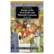 Europe in the Fourteenth and Fifteenth Centuries - Denys Hay PB 14th 15th 2nd Ed
