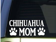 Chihuahua Mom sticker *H346* 8.5 inch wide vinyl housetraining leash collar