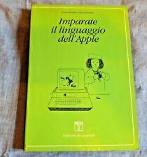 IMPARATE IL LINGUAGGIO DELL'APPLE D.& K.Inman.INFORMATICA ANNI 80 HOME COMPUTER