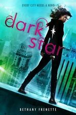 Dark Star by Frenette, Bethany