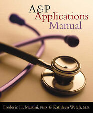 Anatomy and Physiology: Applications Manual by Frederic H. Martini, Kathleen...