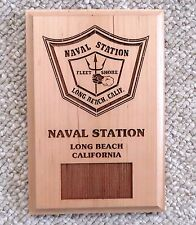 "Naval Station Long Beach, Calif. Navy 9""x6"" Wood Plaque"