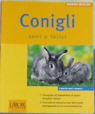 Conigli sani e felici - Monika Wegler - L'Airone ed. - 2007 - G