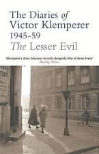 The Lesser Evil: The Diaries of Victor Klemperer, Klemperer, Victor, Excellent