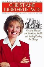 The Wisdom of Menopause: Creating Physical and Emotional Health and-ExLibrary