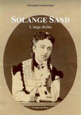 Biographie Solange Sand par Christophe Grandemange (fille de George Sand)