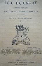 REVUE LOU BOURNAT ECOLE FELIBREENNE du PERIGORD 1912 Tome V N° 3 MISTRAL OCCITAN