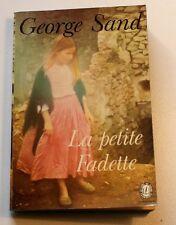 LA PETITE FADETTE. George SAND . Livre de Poche  Dépôt légal 78.  ETAT NEUF !