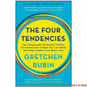 The Four Tendencies The Indispensable Personality by Gretchen Rubin PB NEW