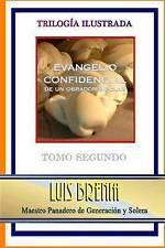 Evangelio confidencial de un obrador bipolar: Tomo Segundo (Volume 2) (Spanish E