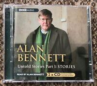 AUDIO BOOK Alan Bennett UNTOLD STORIES Part 1: STORIES on 2 x CDs BBC