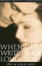 When God Writes Your Love Story-ExLibrary
