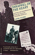 SHRAPNEL IN THE HEART: Remembrances from the Vietnam Memorial by Palmer 1988 PB
