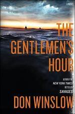 The Gentlemen's Hour: A Novel - Acceptable - Winslow, Don - Hardcover