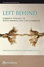 Left Behind: Chronic Poverty in Latin America and the Caribbean (Paperback or So