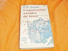 f. w. taylor l'organizzazione scientifica del lavoro edi comunità 1954 in 8°