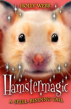 HamsterMagic by Holly Webb Paperback Book