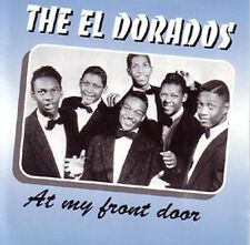EL DORADOS - At my front door - Doo-Wop CD!