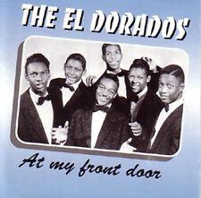 EL DORADOS - At my front door - Doo-Wop CD!