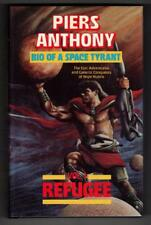 Bio of a Space Tyrant: Vol. 1: Refugee by Piers Anthony