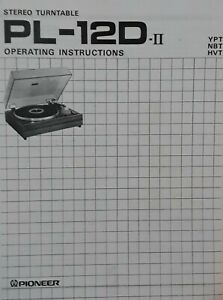 Pioneer PL-12D II Stereo Turntable  Operating Instruction - USER MANUAL