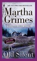 The Old Silent (Richard Jury Mystery) by Grimes, Martha