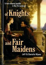 Of Knights and Fair Maidens by Jeff & Danielle Myers Updated HC Relationships