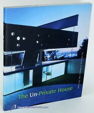 The Un-Private House, curated by Terence RILEY [MoMA, NYC] VG+ Softcover 80885