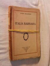 ITALIA BARBARA Curzio Malaparte Gobetti Editore 1926 libro di scritto da per